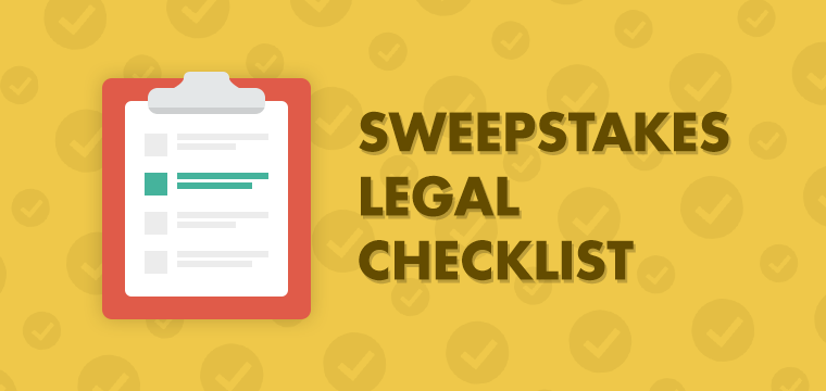 sweepstakes legal checklist - ticket giveaway